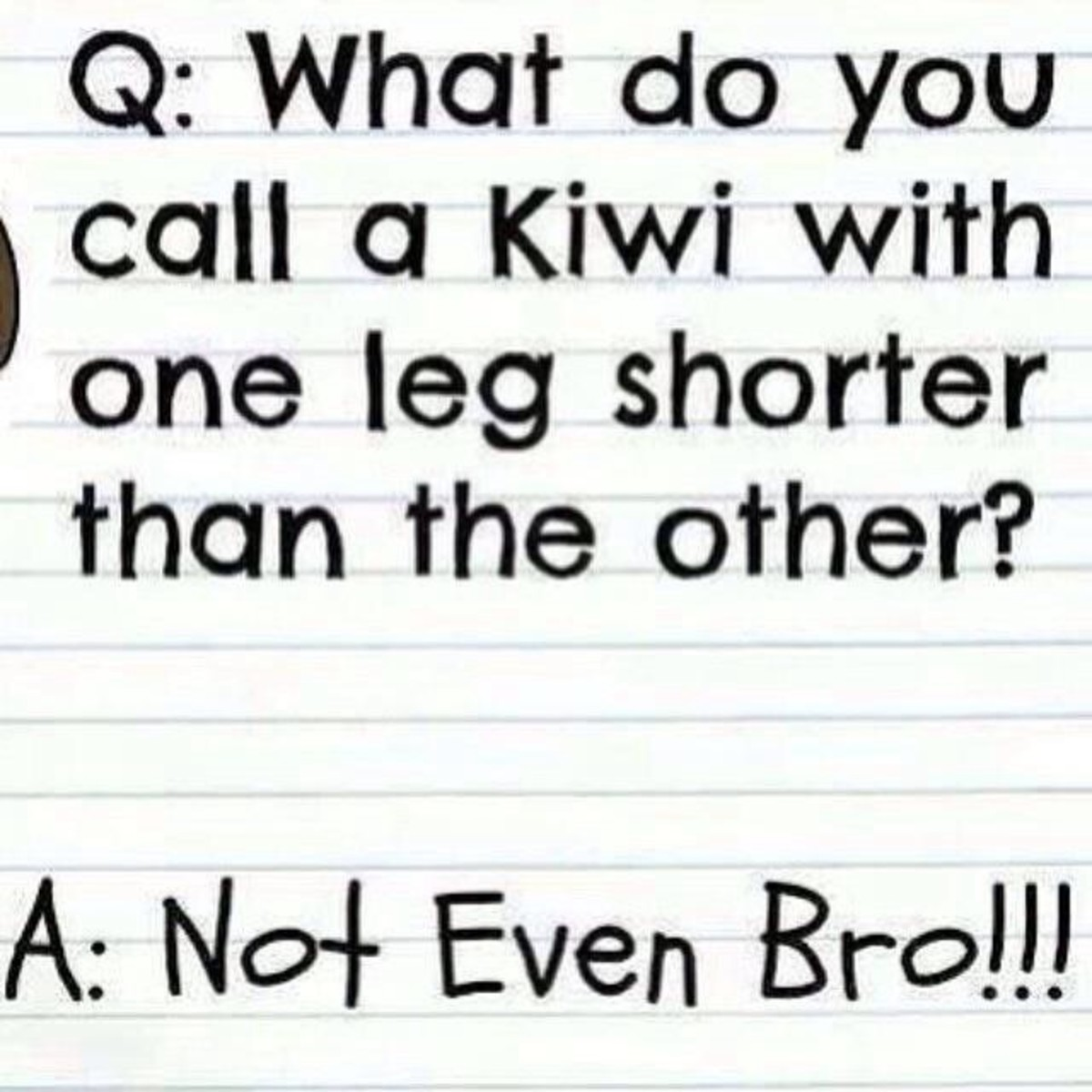 Only Australians or New Zealanders will understand this riddle.