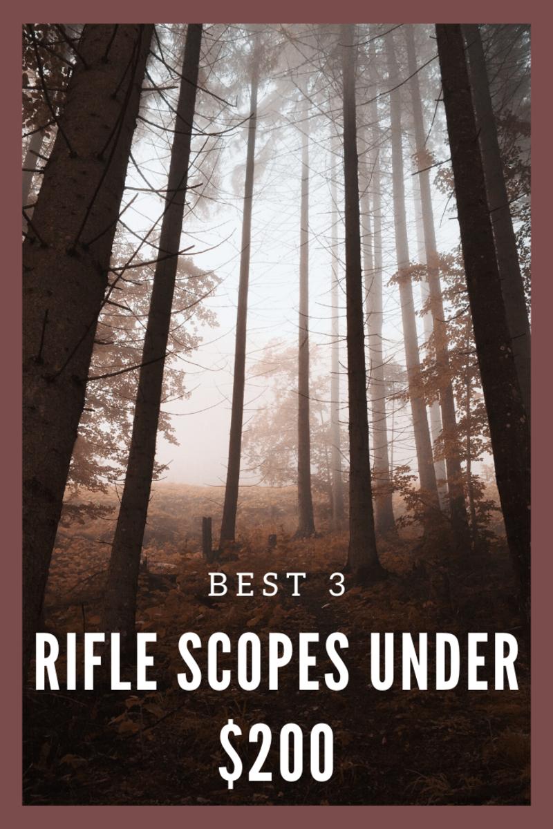 Best 3 Deer Rifle Scopes for the Cheap Hunter, Under $200 for 2020