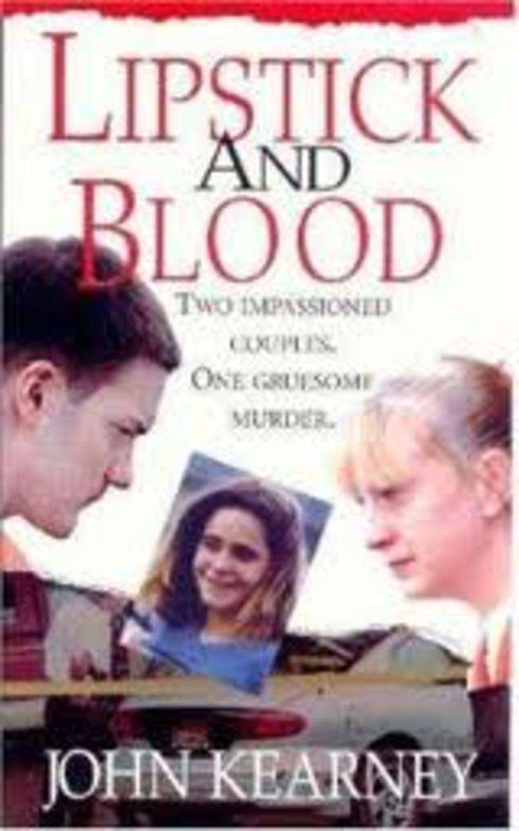 Lipstick & Blood by John Kearney