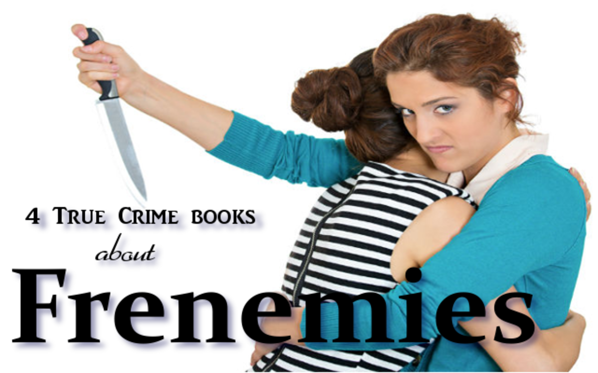 frenimies-true-crime-books-about-friends-who-committed-the-ultimate-betrayal
