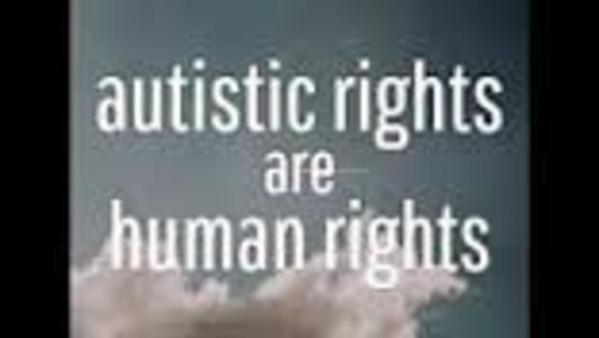 Fiona my son has autism and I myself have Asperger's Syndrome. What about our human rights??