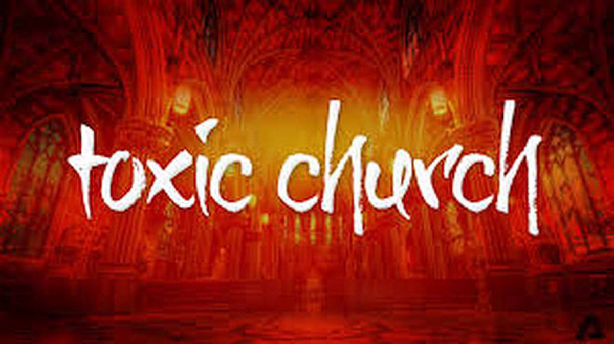 how-to-know-you-belong-to-a-toxic-church