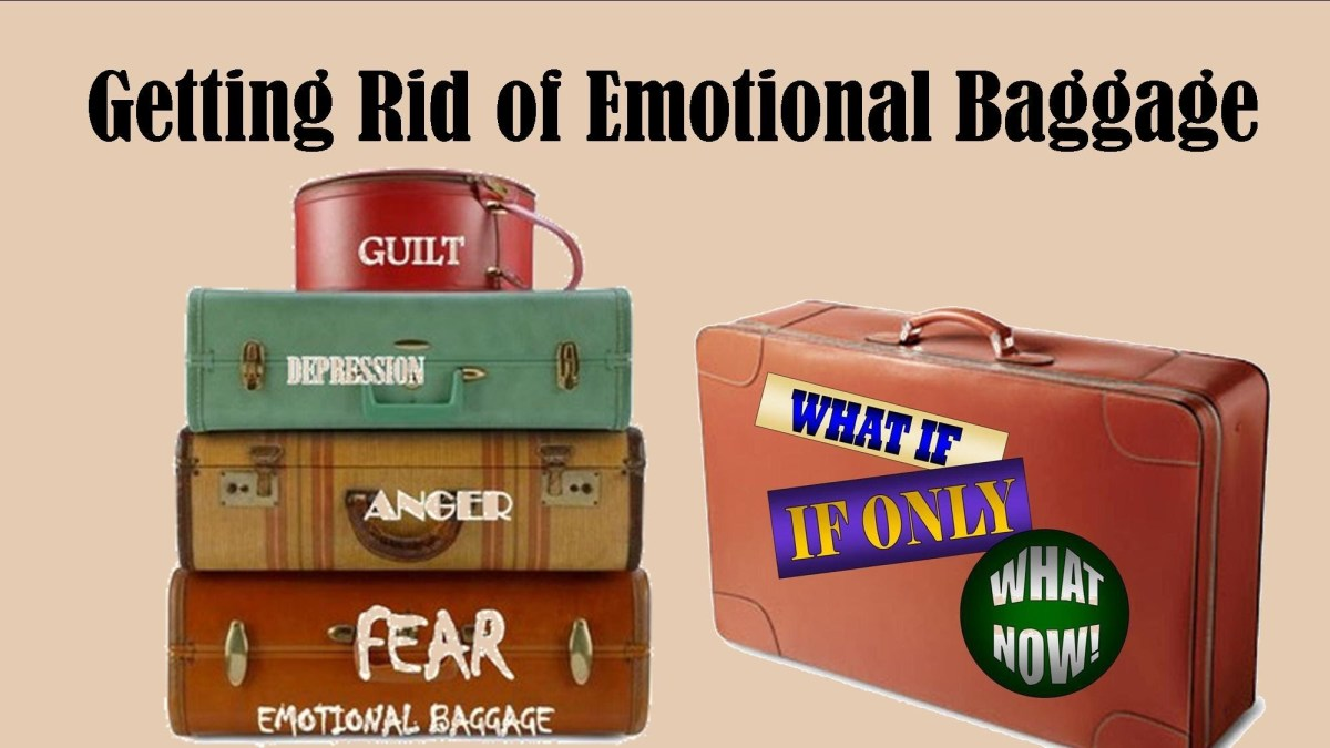 How to Get Rid of  Emotional Baggage & Face Your Fears Daily