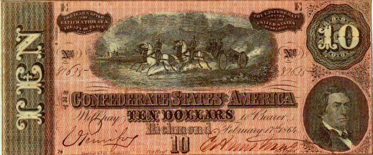 A $10.00 Confederate States of America Currency. With a team of horses pulling cannon in the center, and R.M.T. Hunter to the right. This is the fifty series. With a lot of hand drawn workmanship.