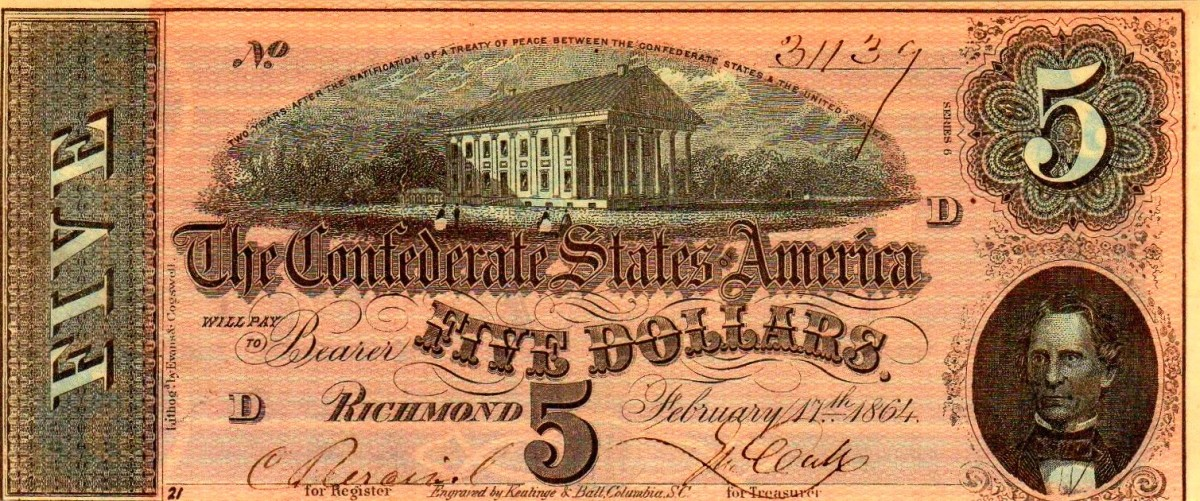 A 1864 $5.00 Confederate States of America Currency. The the state capitol in Richmond, Virginia in the center, and C. G. Memminger to the right. This is a series 6 printing of this bill.