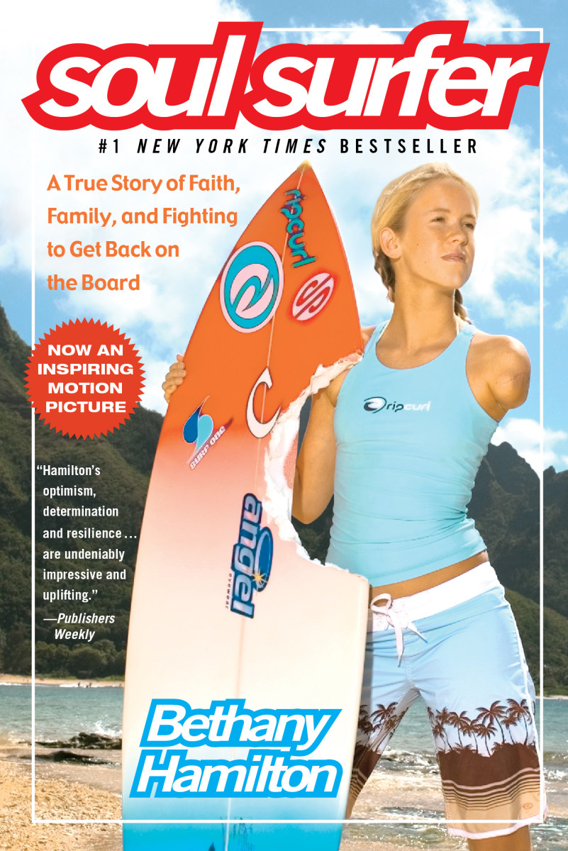 "Book ""Soul Surfer: A True Story of Faith, Family, and Fighting to Get Back on the Board."""
