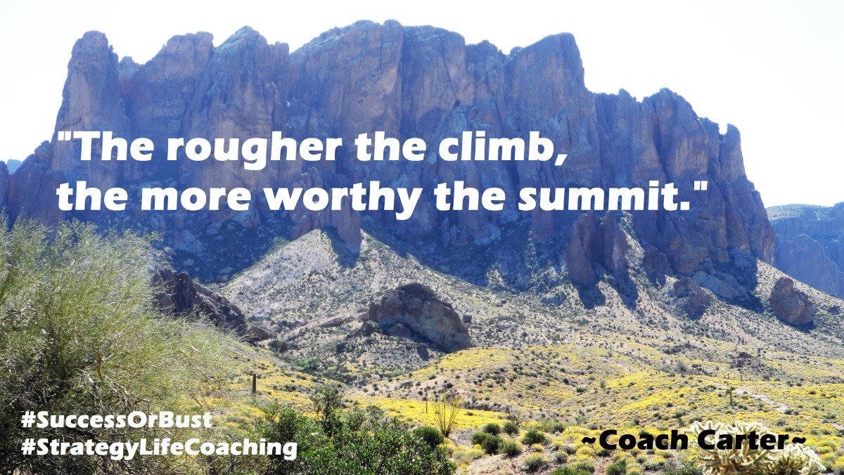 When it comes to either manifesting or mountain climbing, the rougher the climb, the more worthy the summit! Keep climbing!
