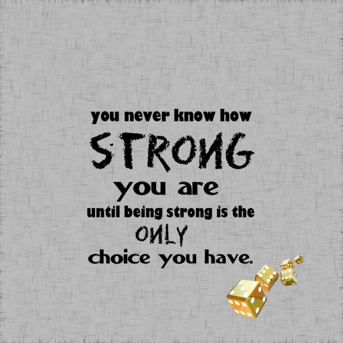 Quotes about Being Strong and Happy