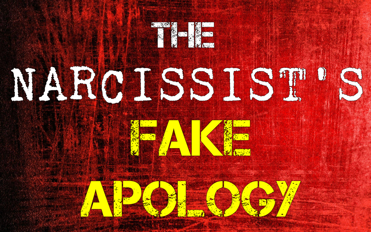 The Narcissist's Fake Apology
