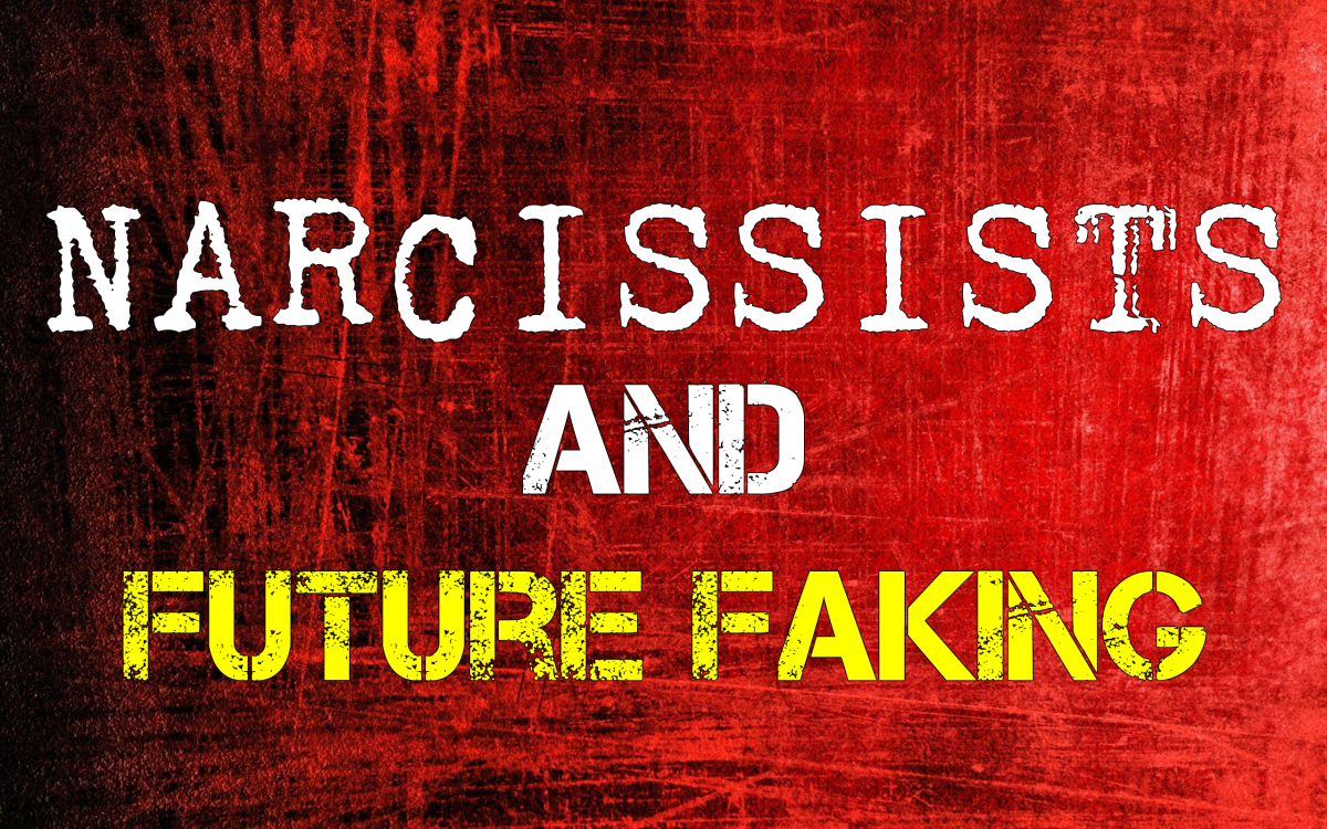 Narcissists & Future Faking