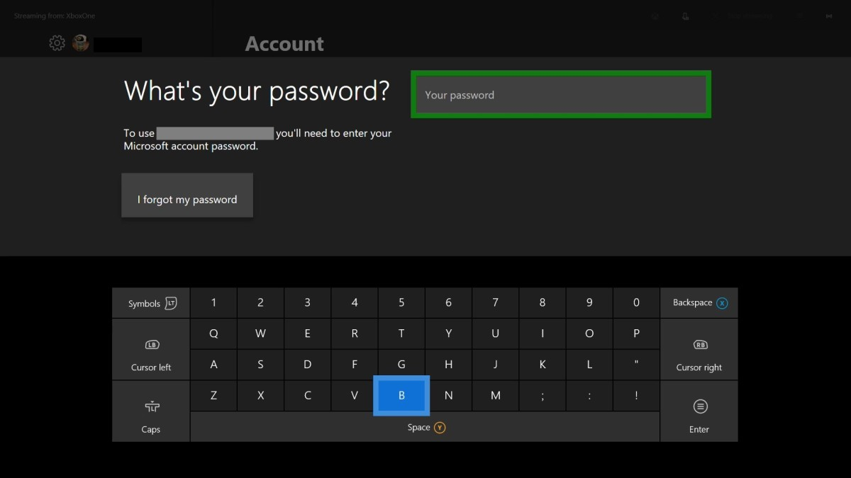 """Use the keyboard displayed on the Xbox One screen to enter the password associated with your Xbox Live account, and then press """"Start."""""""