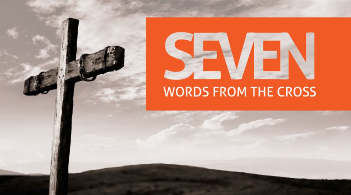 Jesus's Seven Last Words From the Cross
