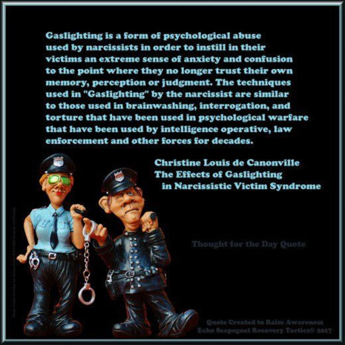 Gaslighting Quote by Christine Louis de Canonville