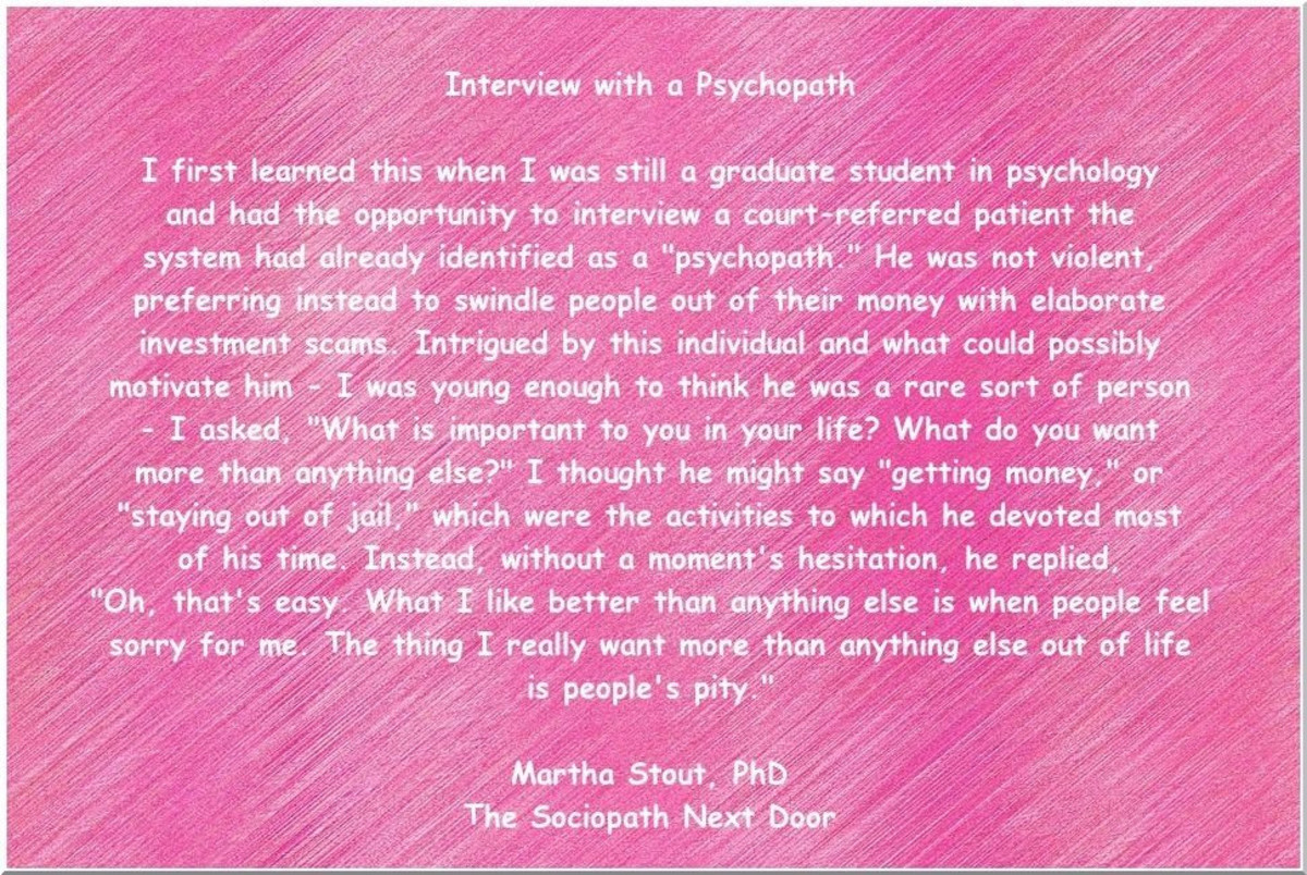 Interview with a psychopath quote by Martha Stout, Ph.D