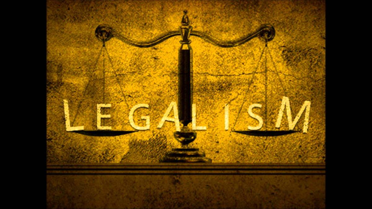 The Heart of Legalism