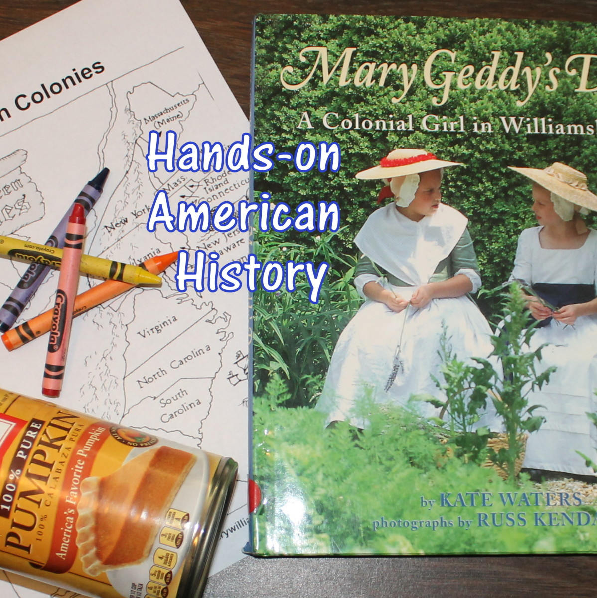 Hands-On American History Lesson for Kids: Thirteen Colonies