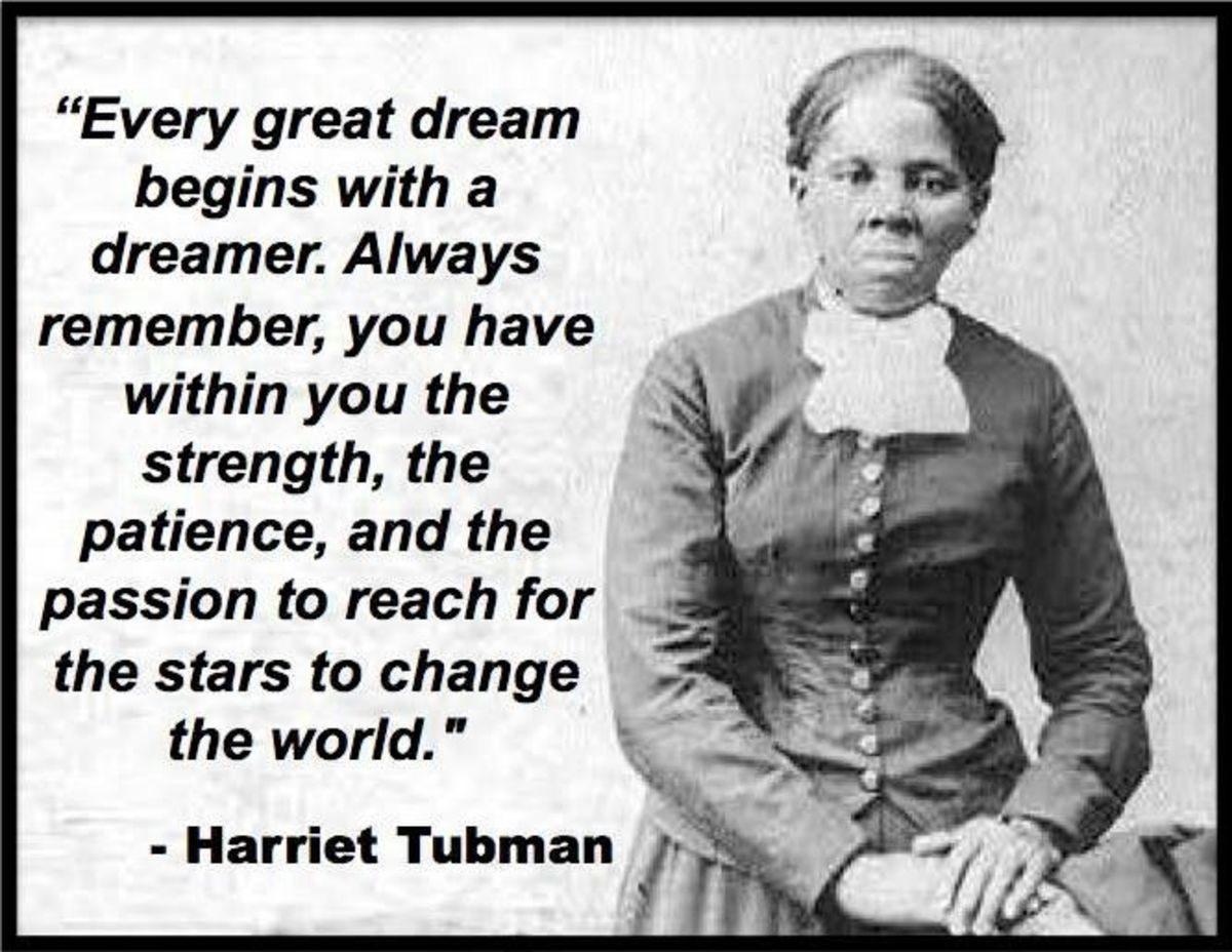 Image credit: https://quotesgram .com/harriet-tubman-quotes-about-dreams/