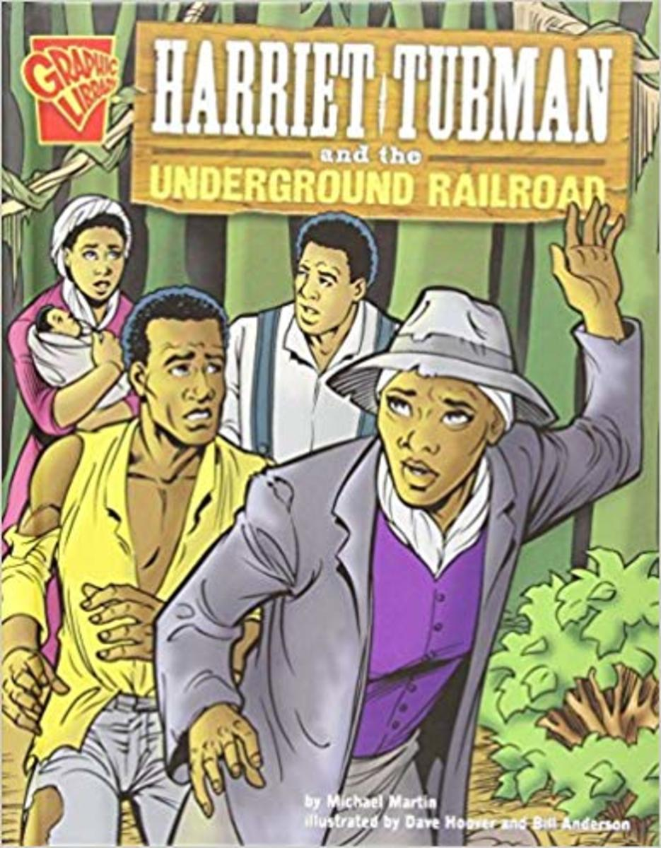 Harriet Tubman and the Underground Railroad (Graphic History) by Michael J Martin