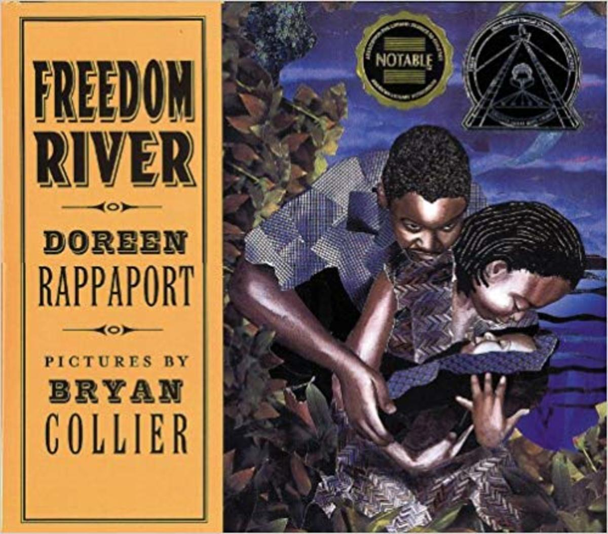 Freedom River (Coretta Scott King Illustrator Honor Books) by Doreen Rappaport