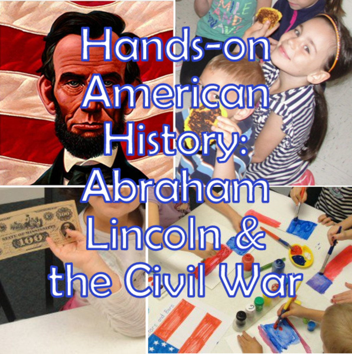 Abraham Lincoln & the Civil War Lesson for Kids