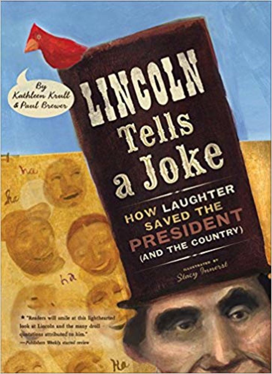 Lincoln Tells a Joke: How Laughter Saved the President (and the Country)  by Kathleen Krull