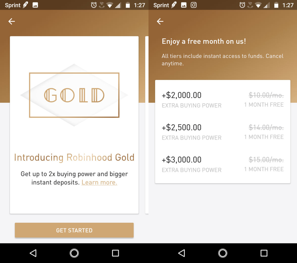 Robinhood default accounts are marginal trading accounts that allow instant settlement however the free version of the app has small instant margins but can be extended with a subscription to Robinhood Gold.
