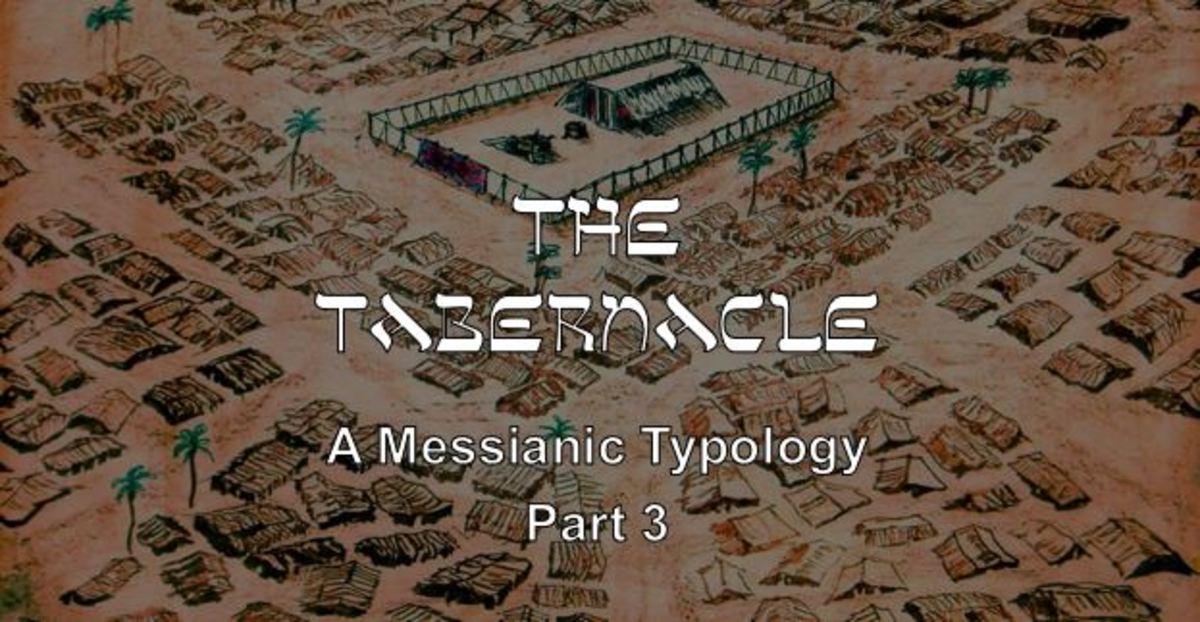 The Tabernacle Encampment: Israel - Part 3