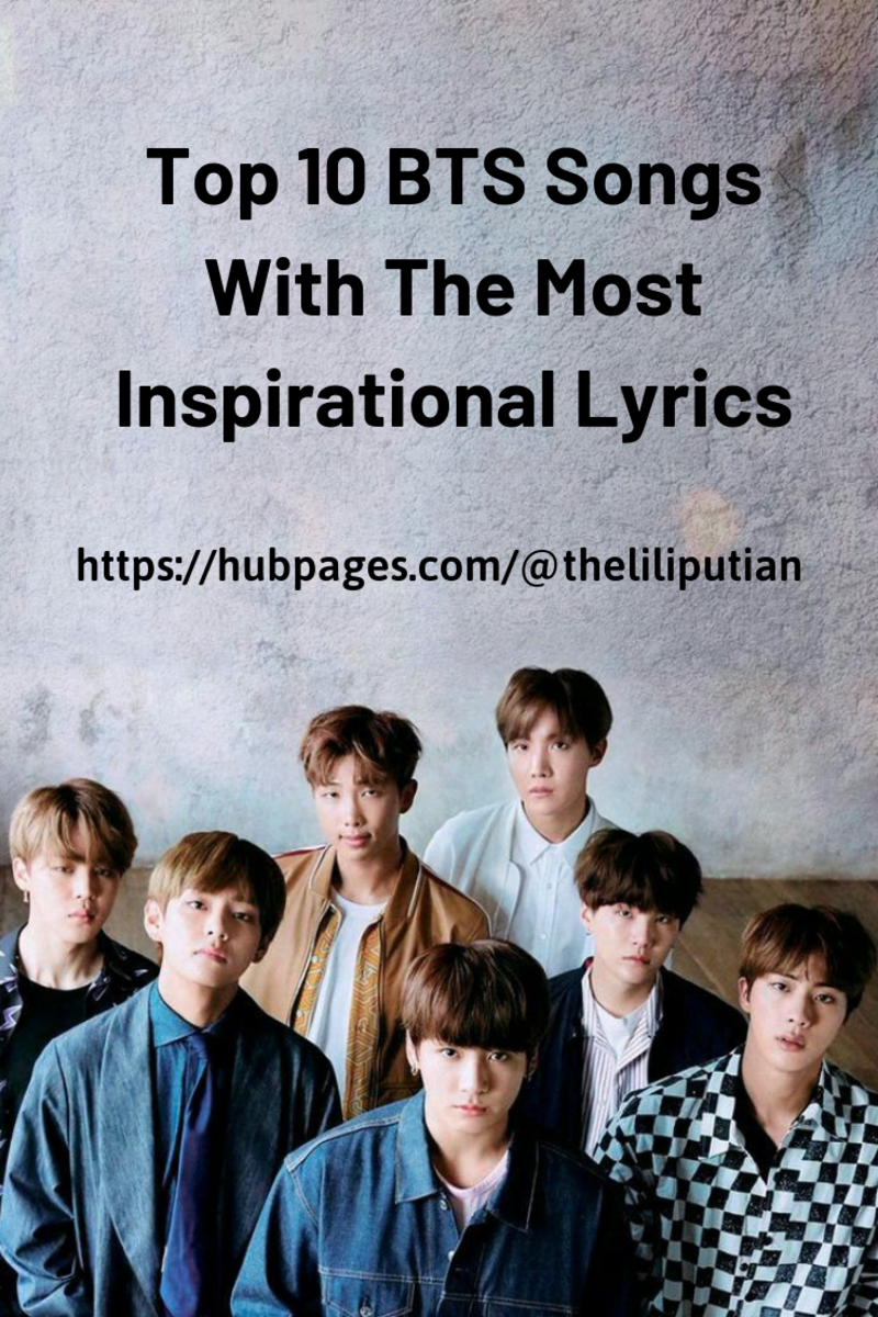 Top 10 Bts Songs With The Most Inspirational Lyrics Hubpages
