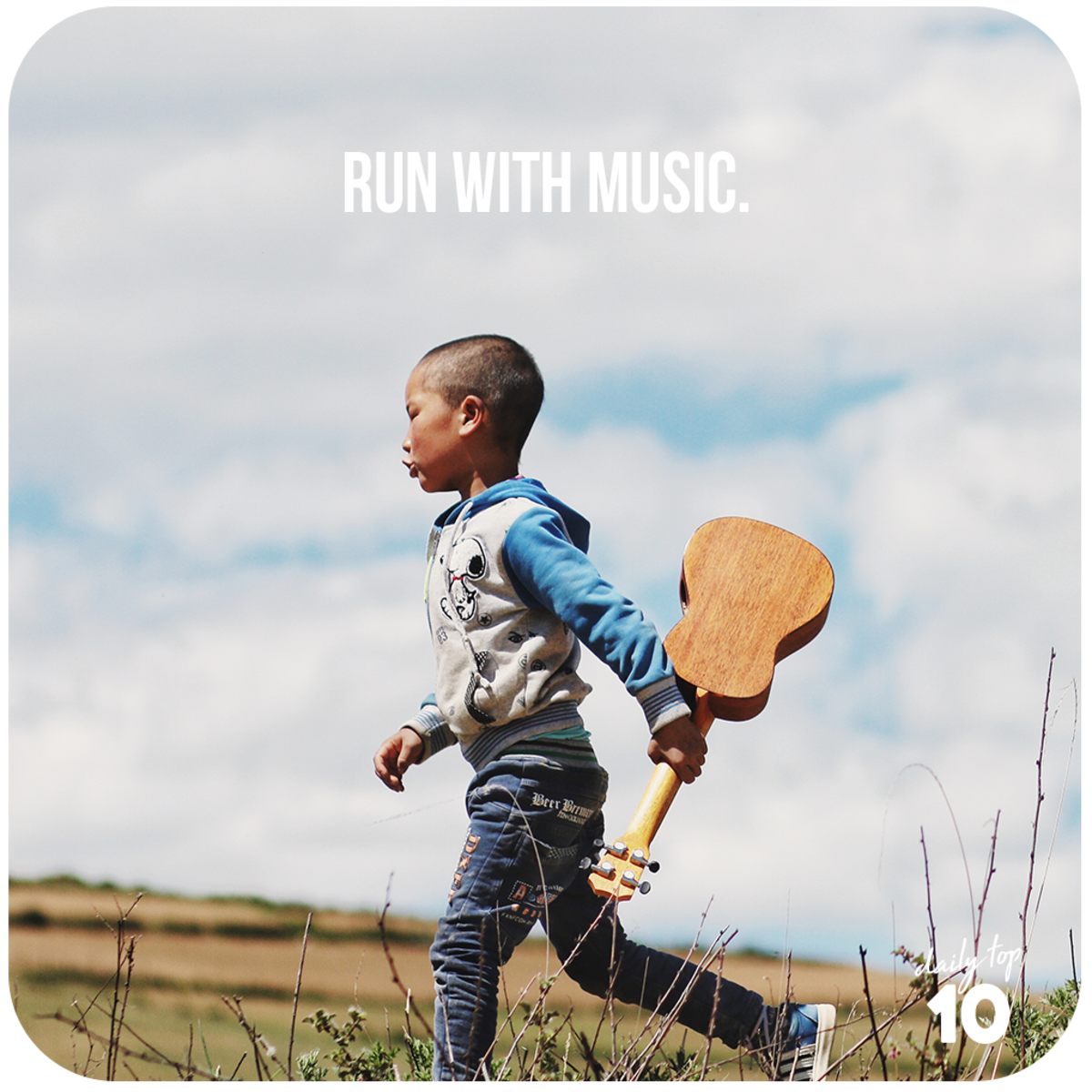 Run with music.