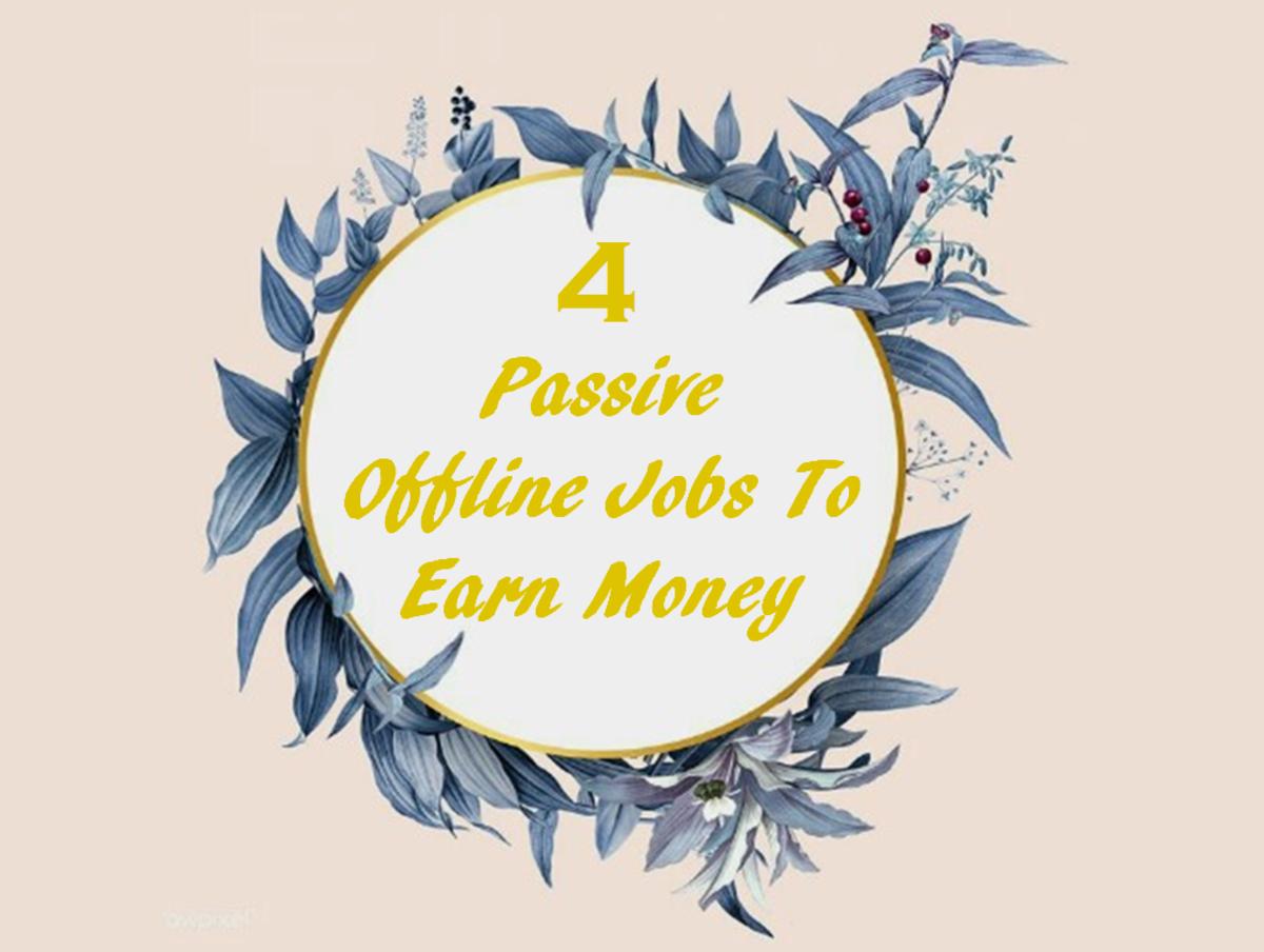 Four Passive Offline Jobs To Earn Money In India