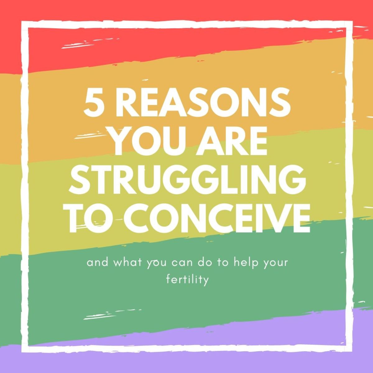 Five Reasons You May Be Struggling to Fall Pregnant