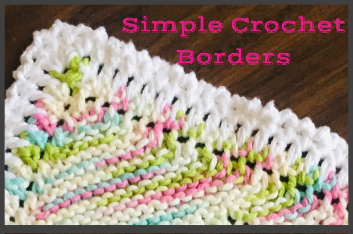 3 Easy Crochet Borders That Adapt To Virtually Any Yarn Handicraft