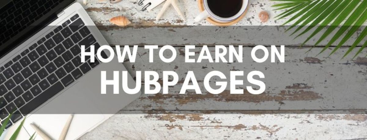 How to Earn Money Through Articles on HubPages