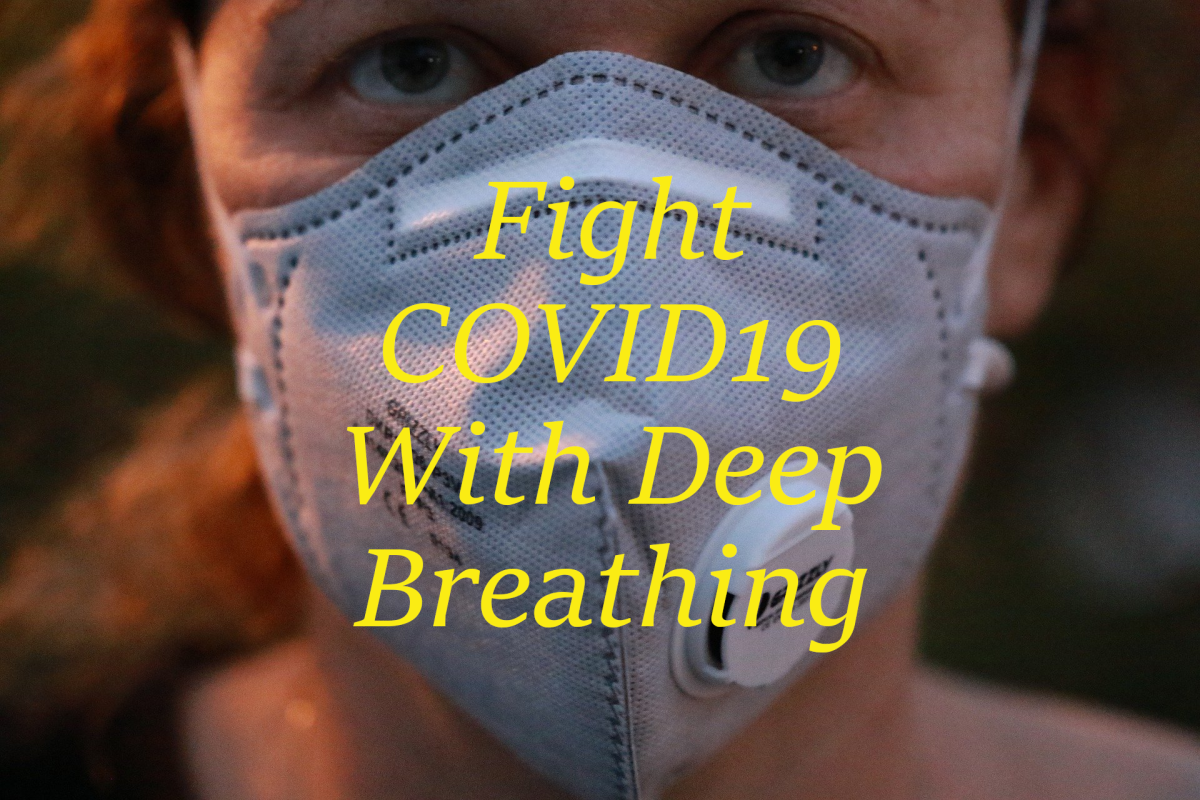 Fight Covid19 With Deep Breathing