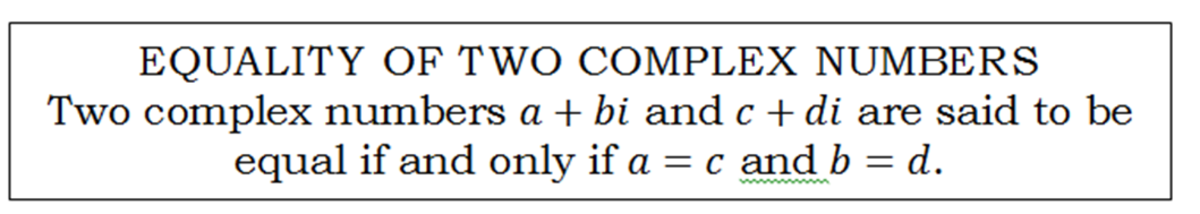 Definition of equality of complex numbers.