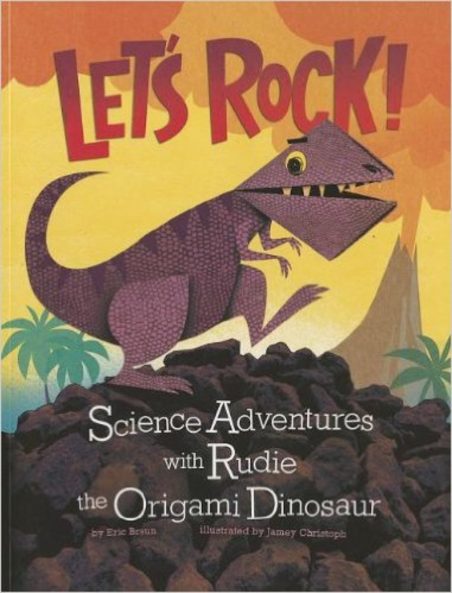 Let's Rock!: Science Adventures with Rudie the Origami Dinosaur (Origami Science Adventures) by Eric Braun