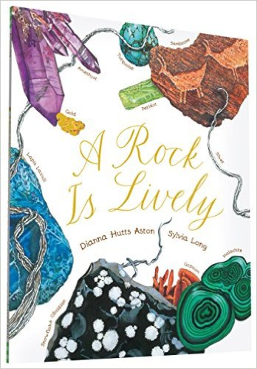 A Rock Is Lively by Dianna Hutts Aston - Images are from amazon.com