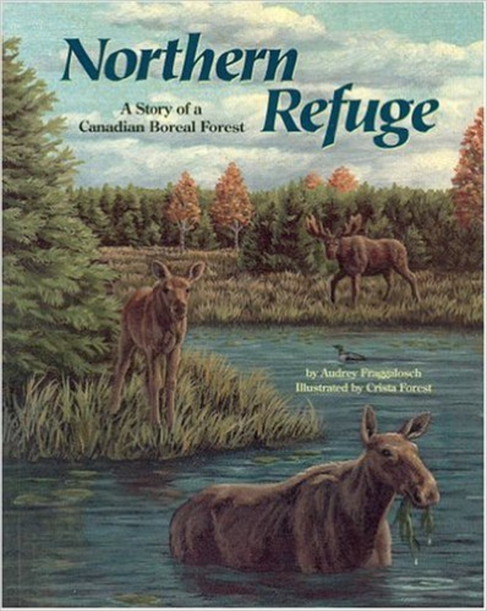Northern Refuge: A Story of a Canadian Boreal Forest by Audrey Fraggalosch
