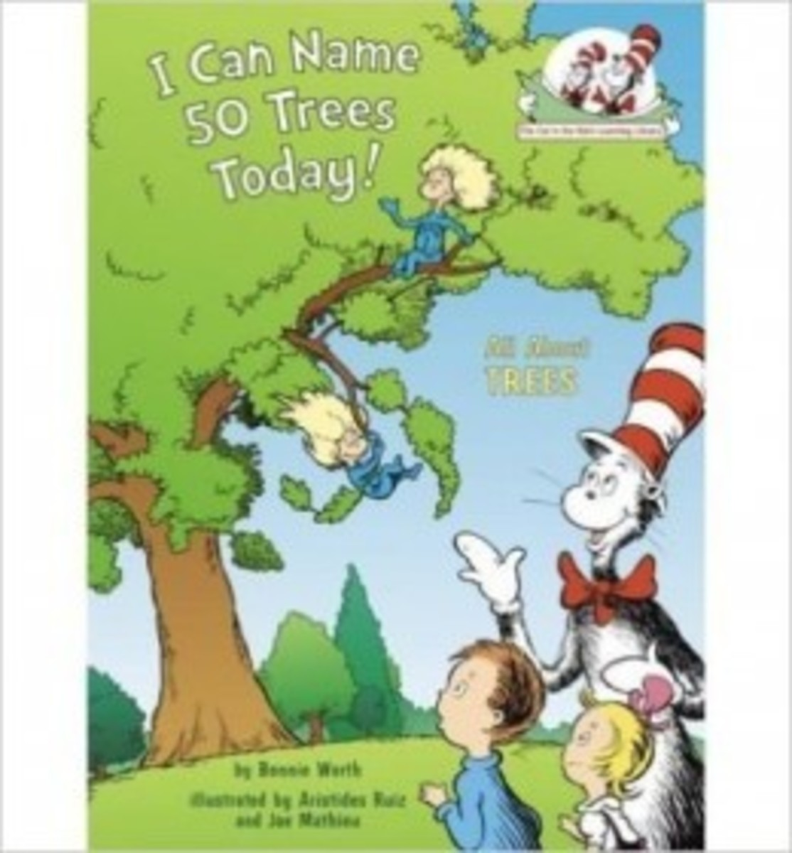 I Can Name 50 Trees Today!: All About Trees (Cat in the Hat's Learning Library) by Bonnie Worth was our favorite picture book that goes over what aspects to look for when identifying trees, including deciduous trees.