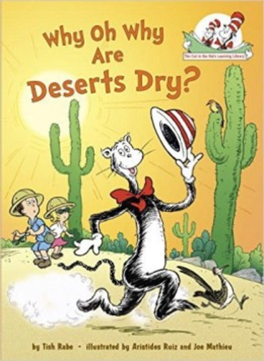 Why Oh Why Are Deserts Dry?: All About Deserts (Cat in the Hat's Learning Library) by Tish Rabe