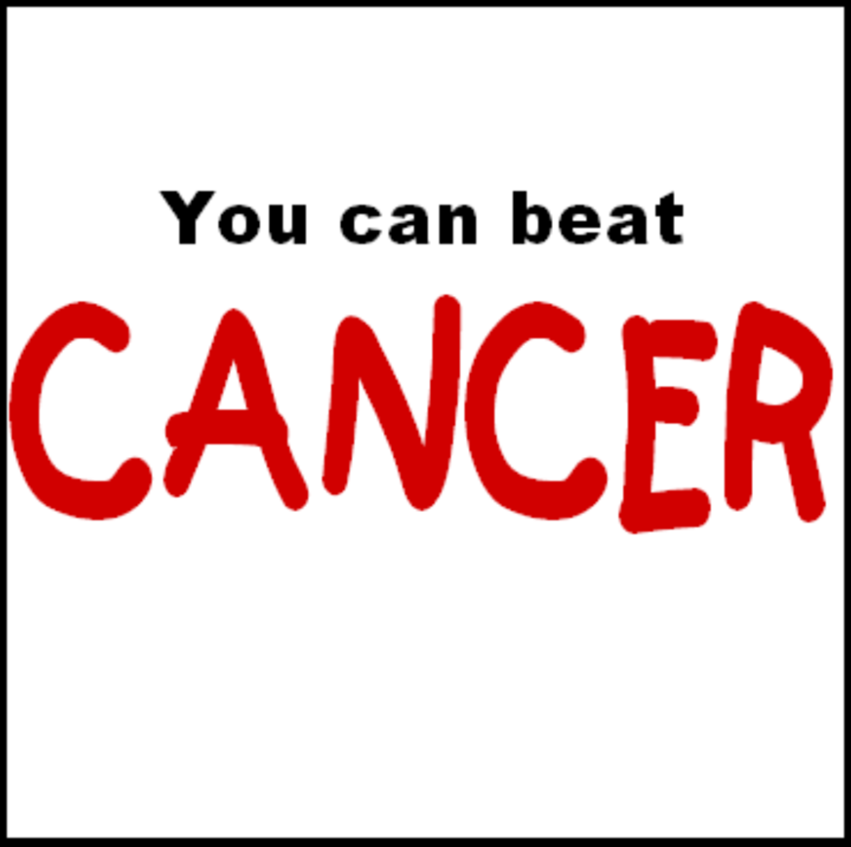You can beat cancer.