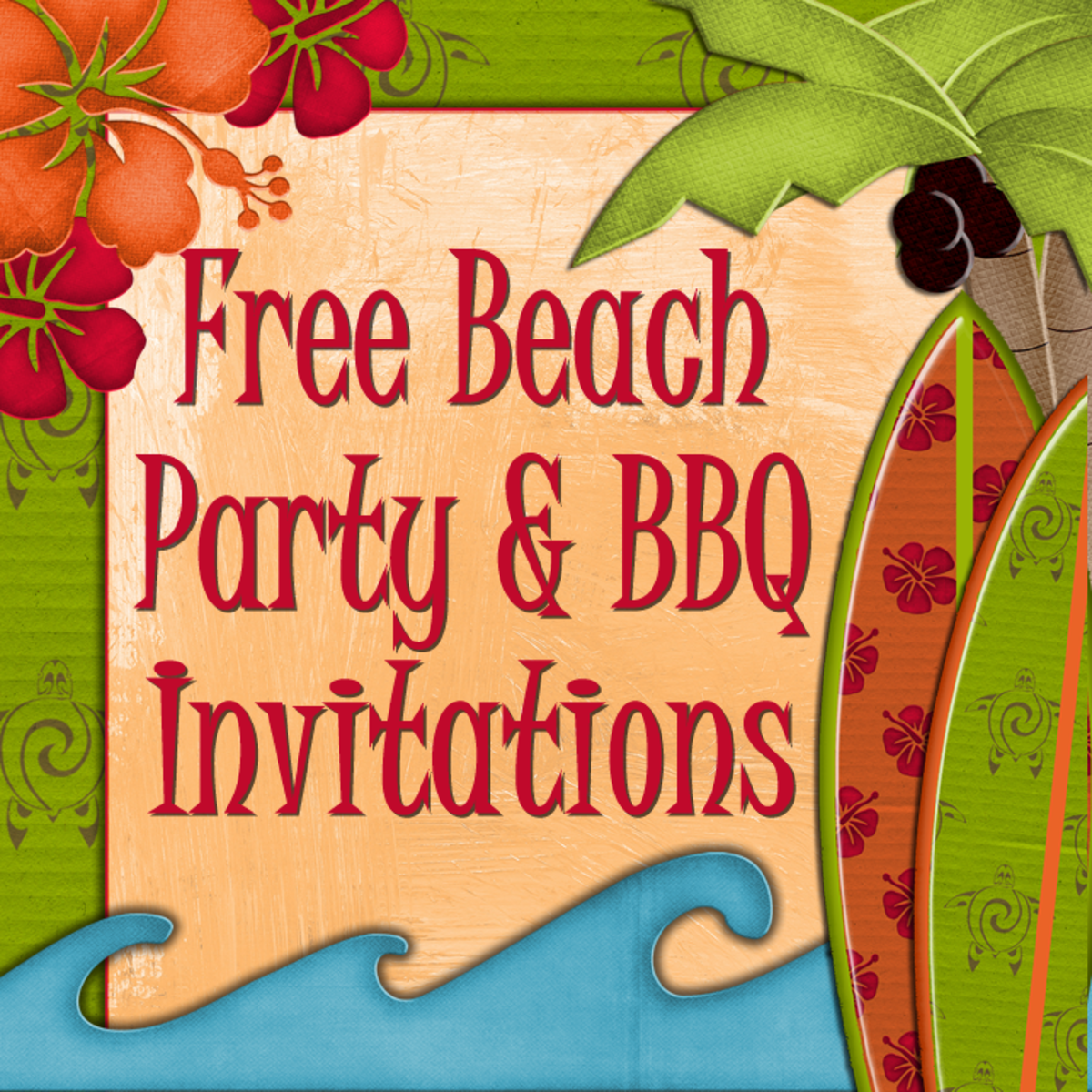 Free Printable Beach Party, Luau and BBQ Invitations Templates