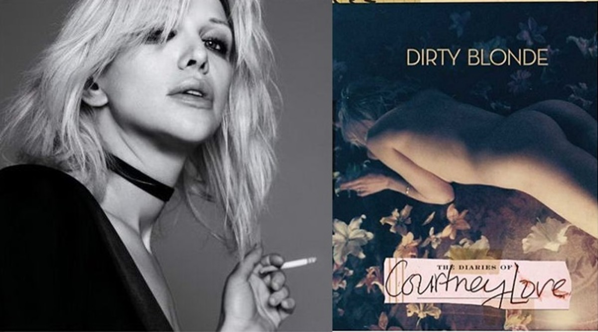 "Courtney Love: ""Dirty Blonde"""