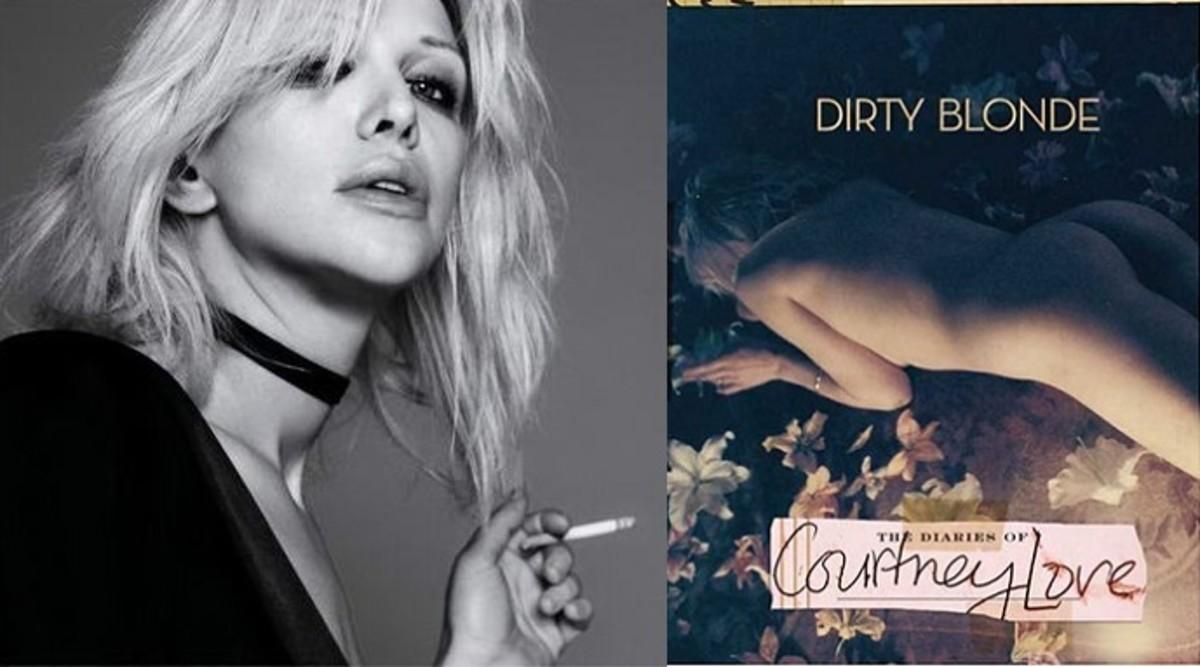"Courtney Love: ""Dirty Blonde"""