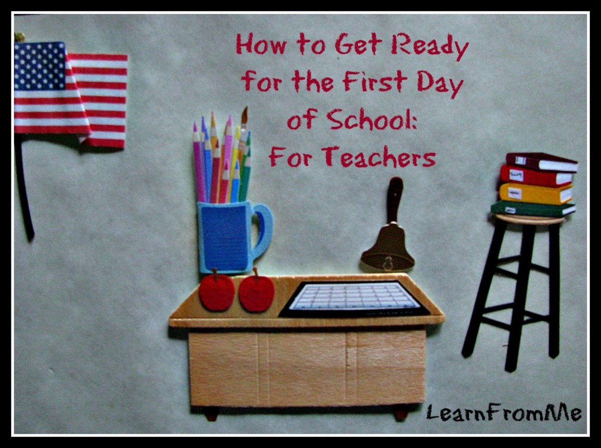 Getting Ready for the First Day of School: For Teachers