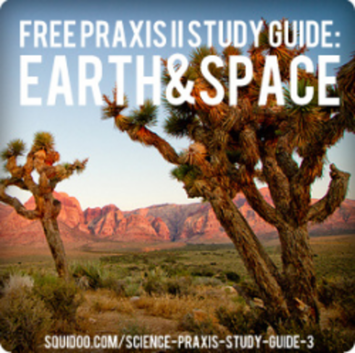 Free PRAXIS II Earth and Space Sciences Study Guide