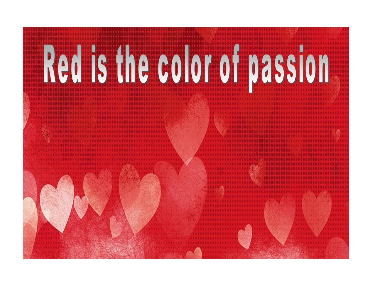 Red is the color of passion