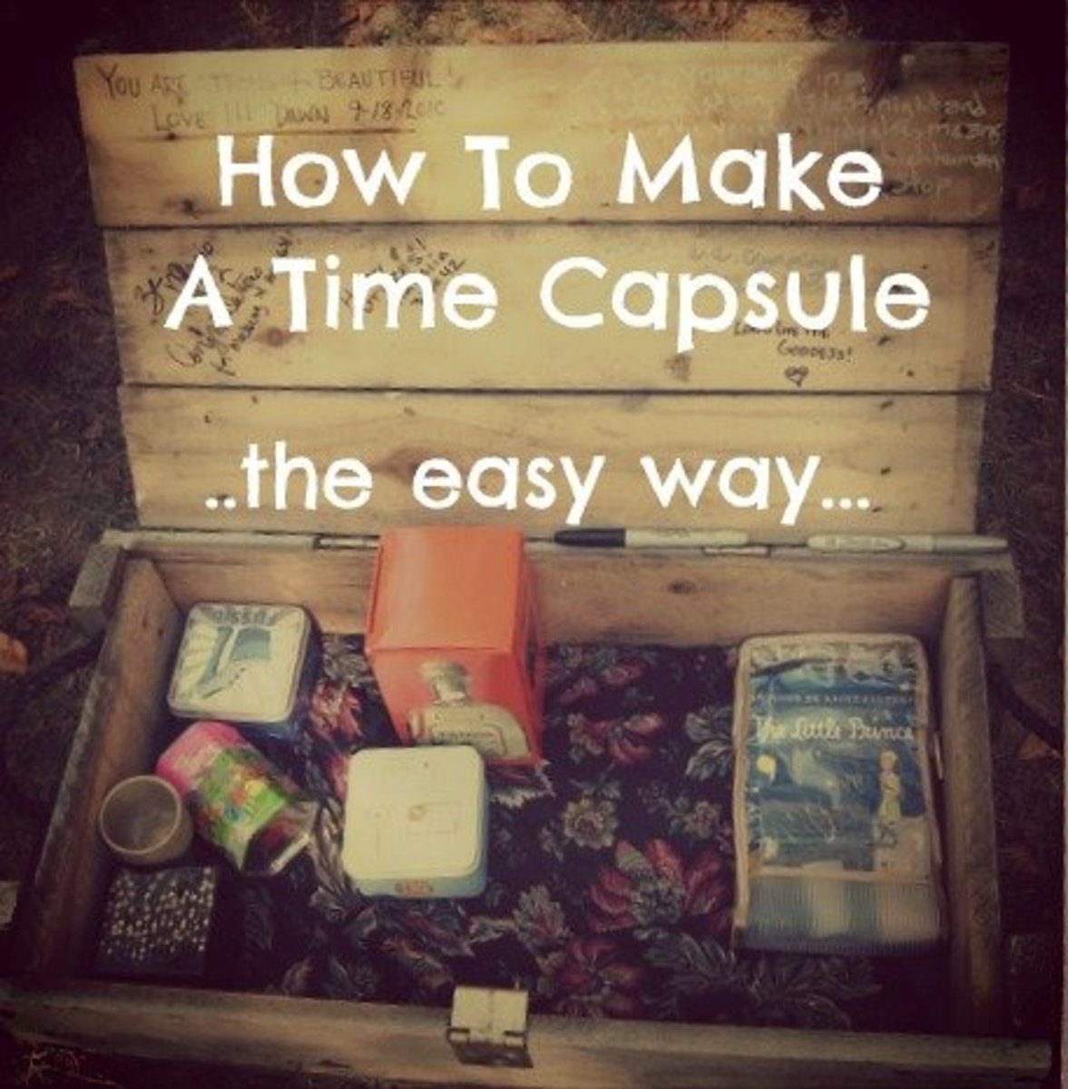 How to Make a Time Capsule To Bury