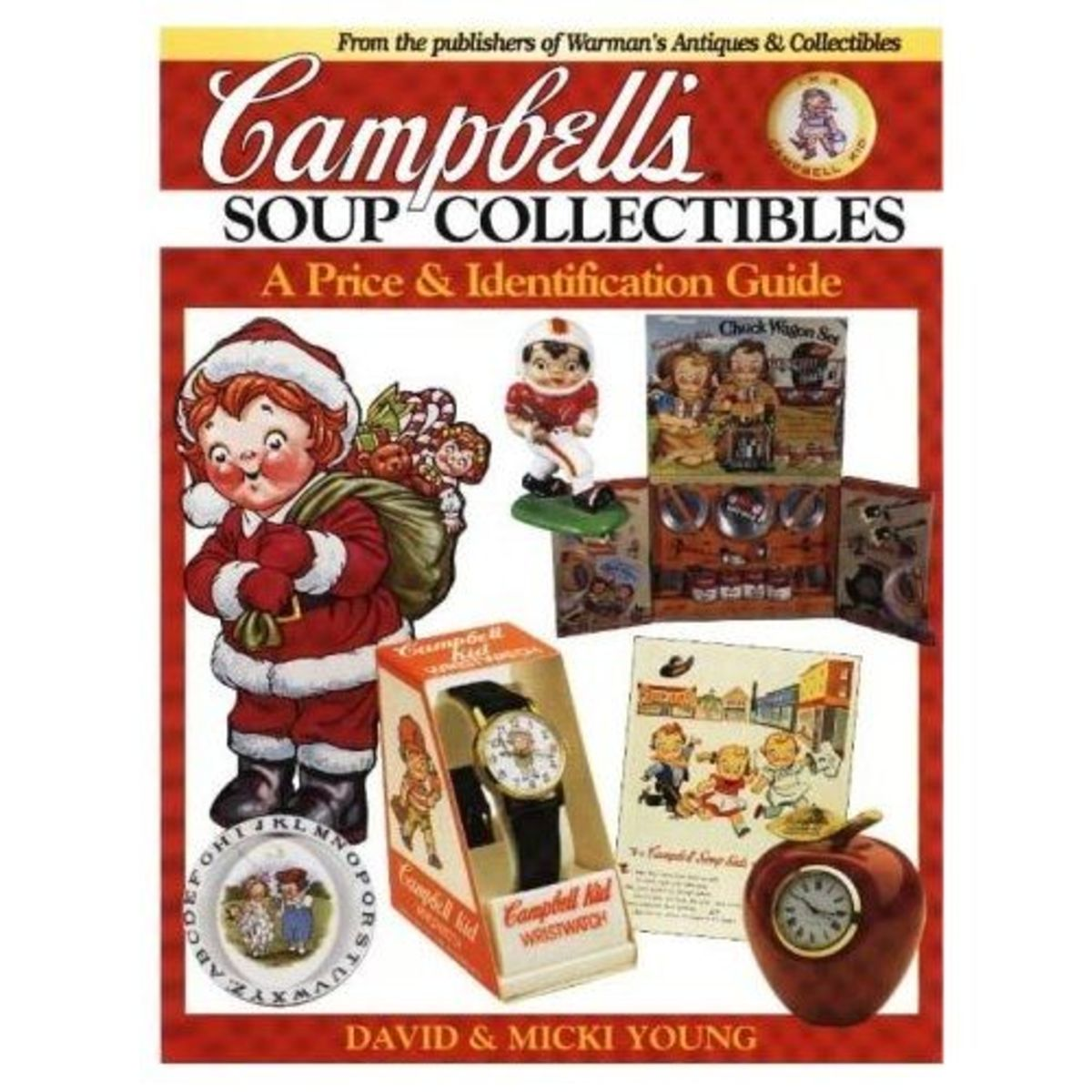 Campbell's Soup Collectibles from A to Z: A Price and Identification Guide Paperback available on Amazon