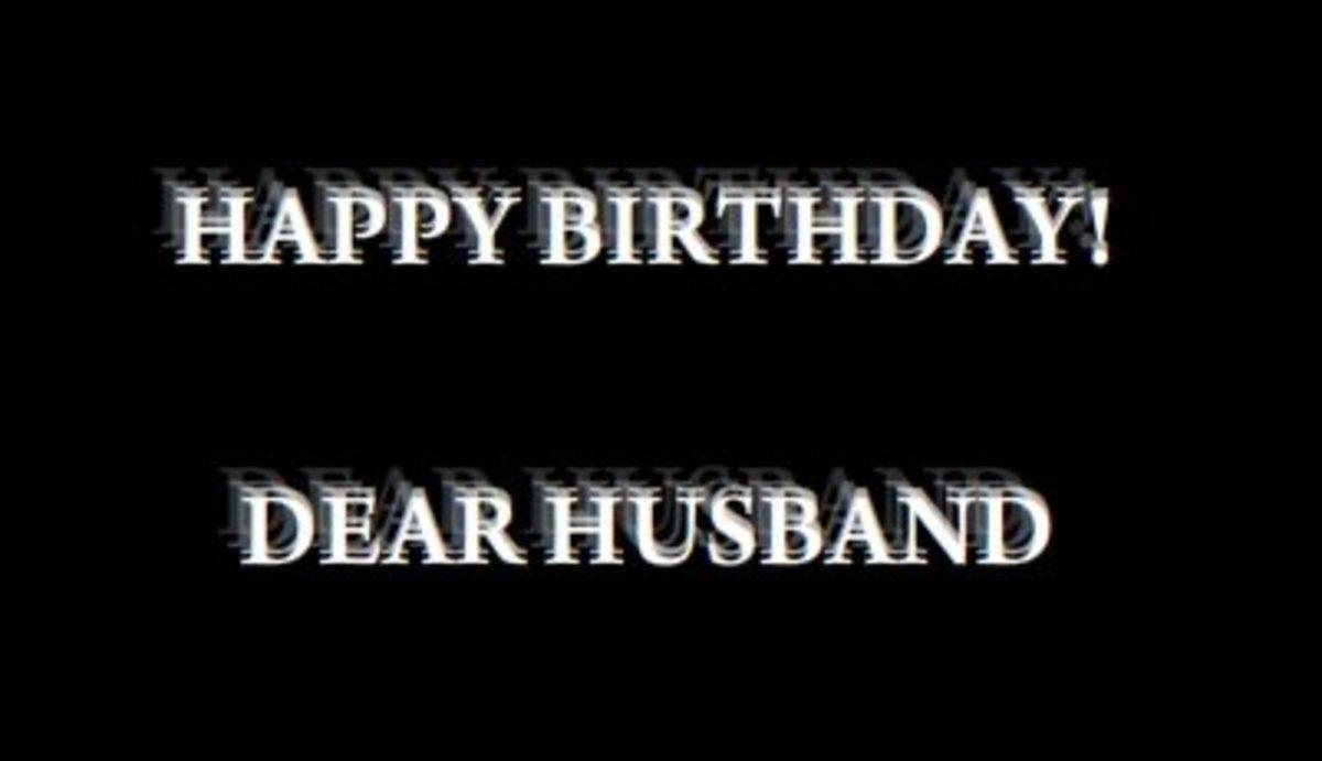 Happy Birthday to You: Dear Husband!